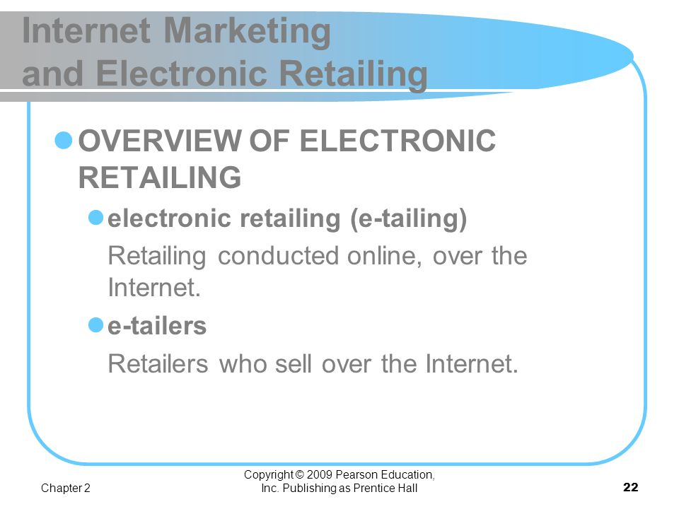 Internet Marketing and Electronic Retailing