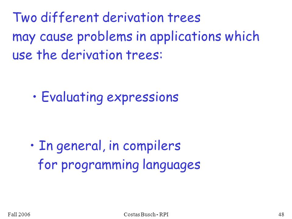 Two different derivation trees