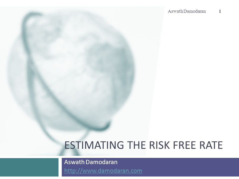 Estimating the risk free rate