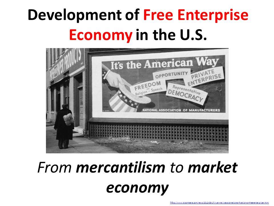 Development of Free Enterprise Economy in the U.S.
