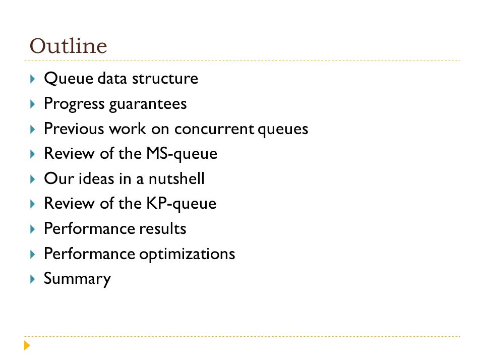 Outline Queue data structure Progress guarantees