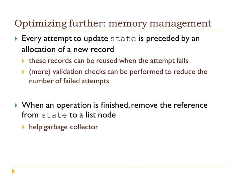 Optimizing further: memory management