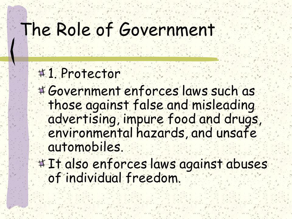 The Role of Government 1. Protector