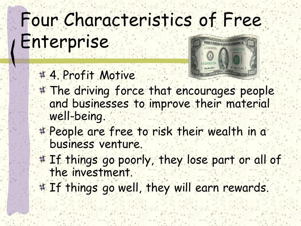 Four Characteristics of Free Enterprise