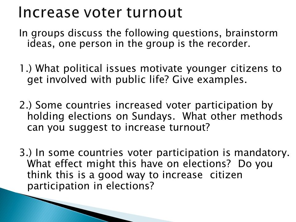 Increase voter turnout