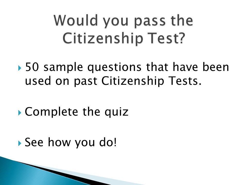 Would you pass the Citizenship Test
