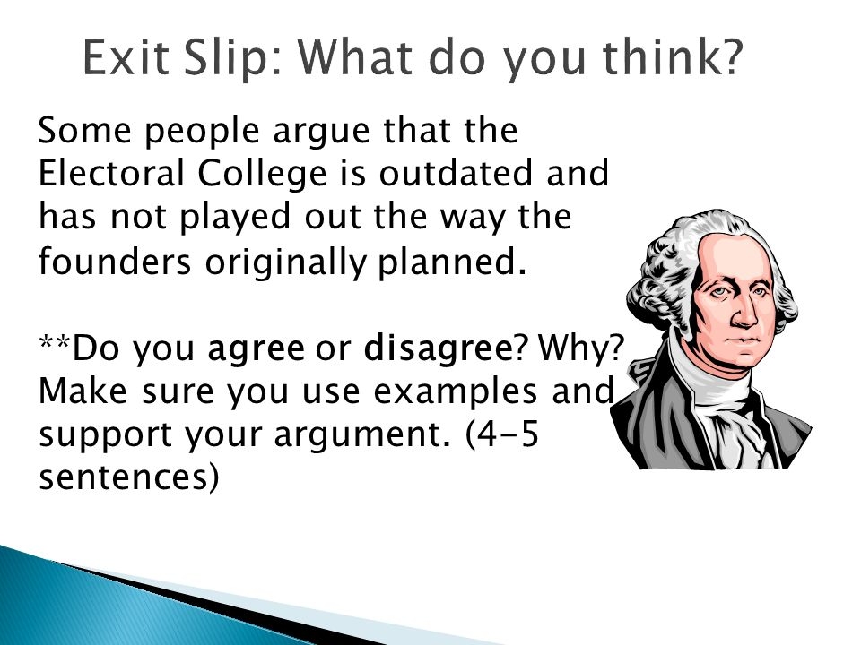 Exit Slip: What do you think