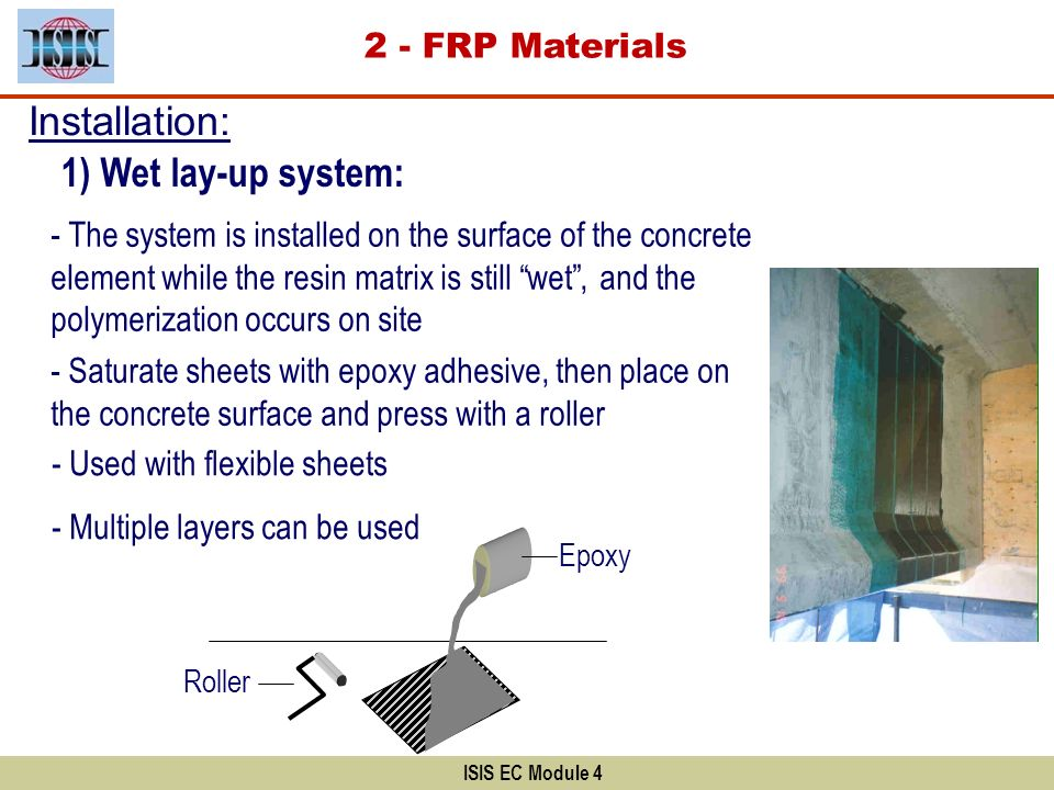 Installation: 1) Wet lay-up system: 2 - FRP Materials