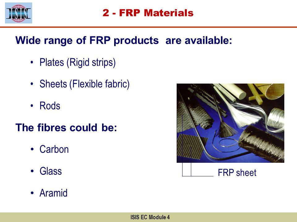 Wide range of FRP products are available: Plates (Rigid strips)