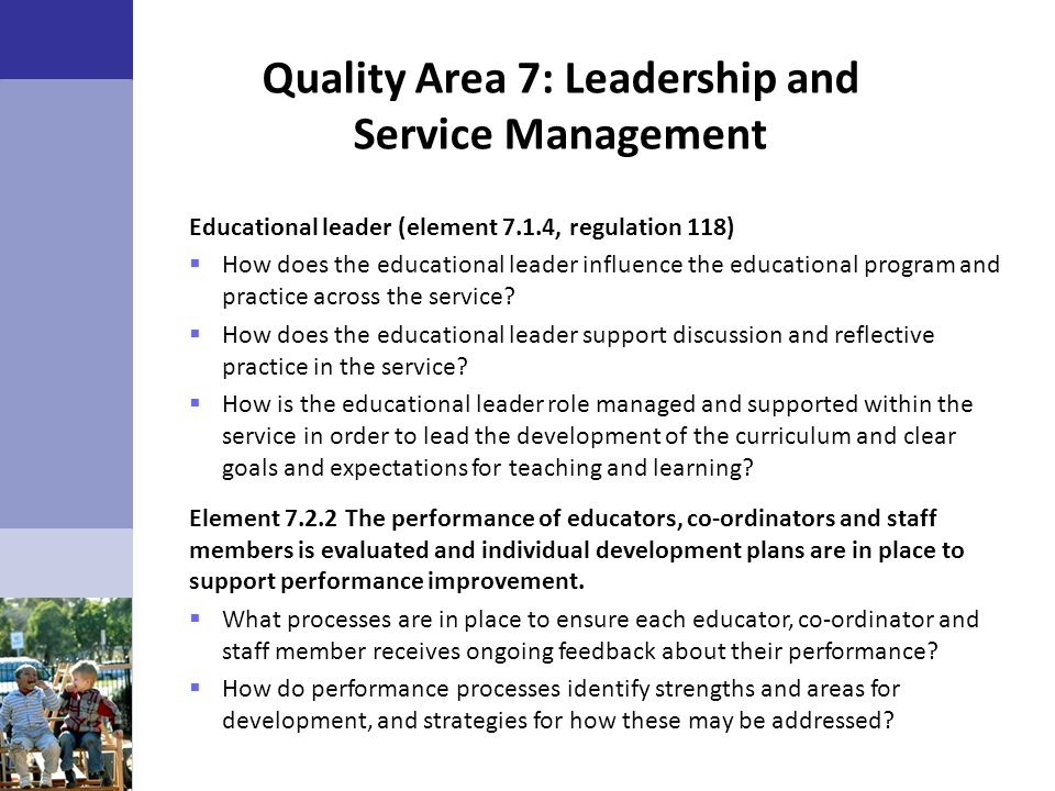 Quality Area 7: Leadership and Service Management