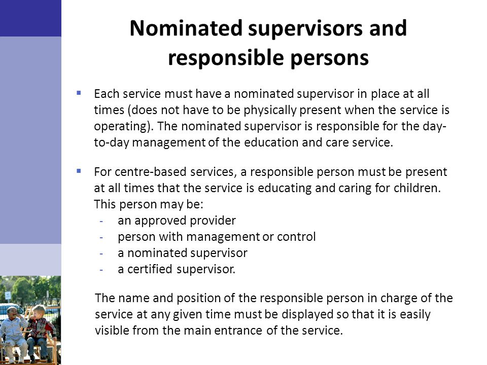 Nominated supervisors and responsible persons