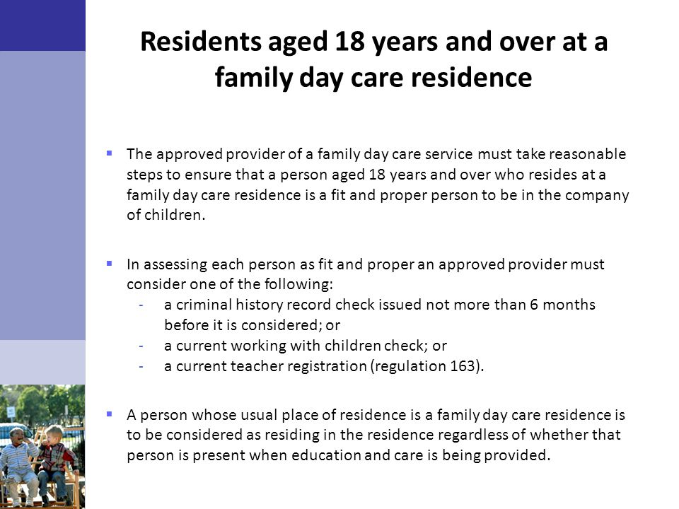 Residents aged 18 years and over at a family day care residence