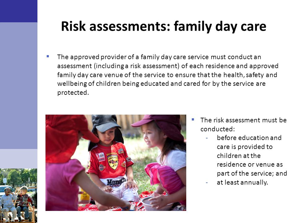 Risk assessments: family day care