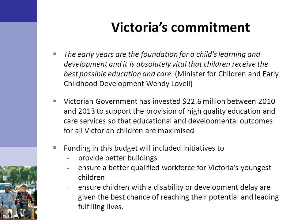 Victoria's commitment