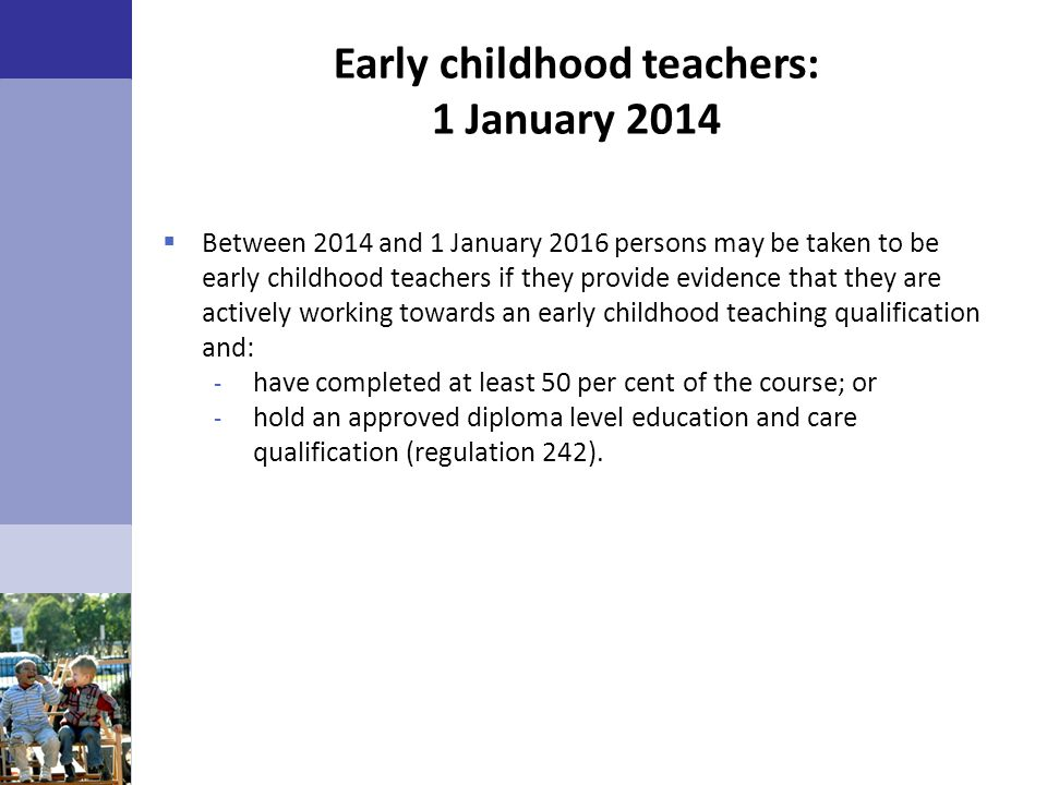 Early childhood teachers: 1 January 2014