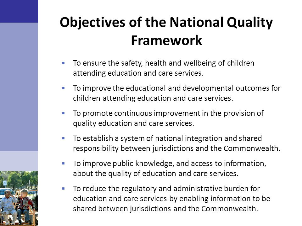 Objectives of the National Quality Framework