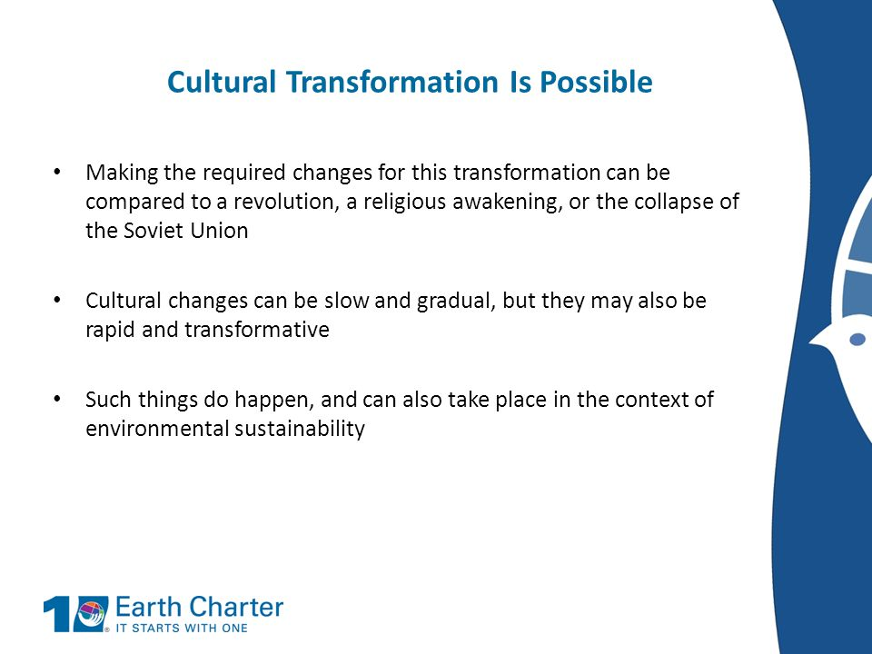 Cultural Transformation Is Possible