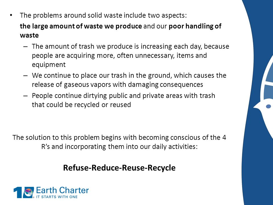 Refuse-Reduce-Reuse-Recycle