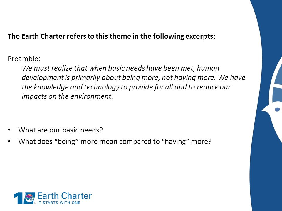 The Earth Charter refers to this theme in the following excerpts: