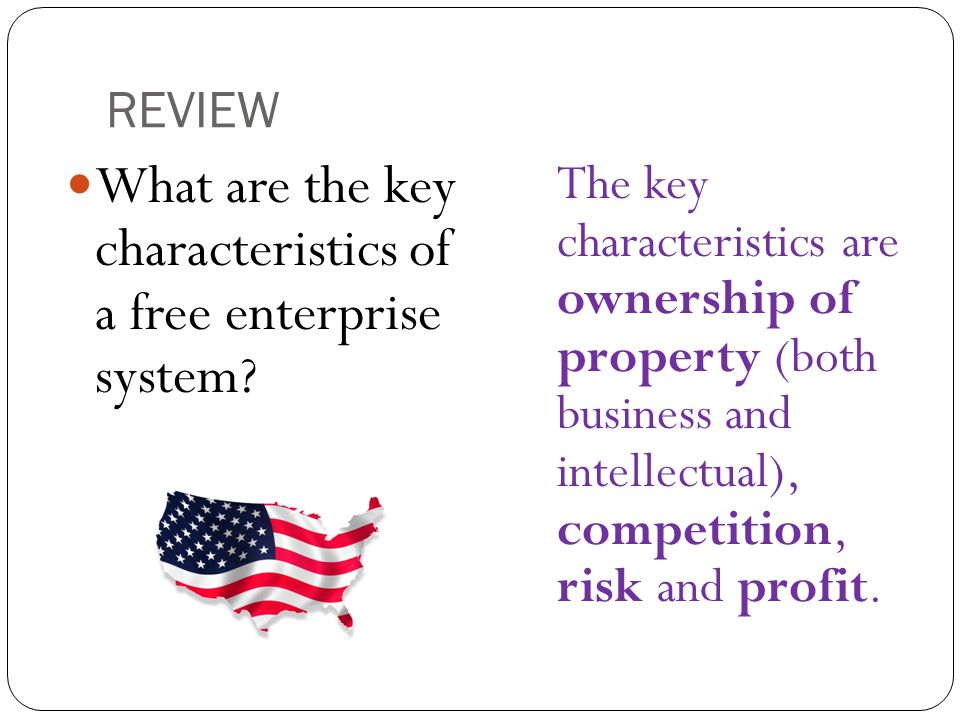 What are the key characteristics of a free enterprise system