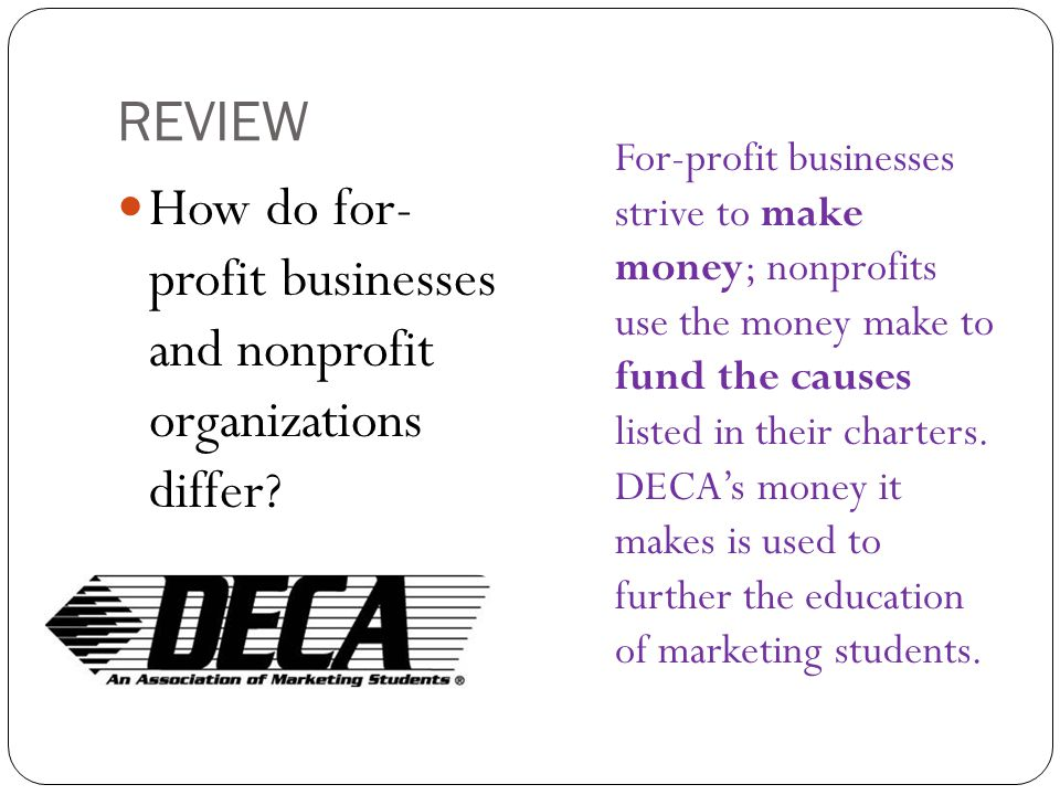 How do for- profit businesses and nonprofit organizations differ