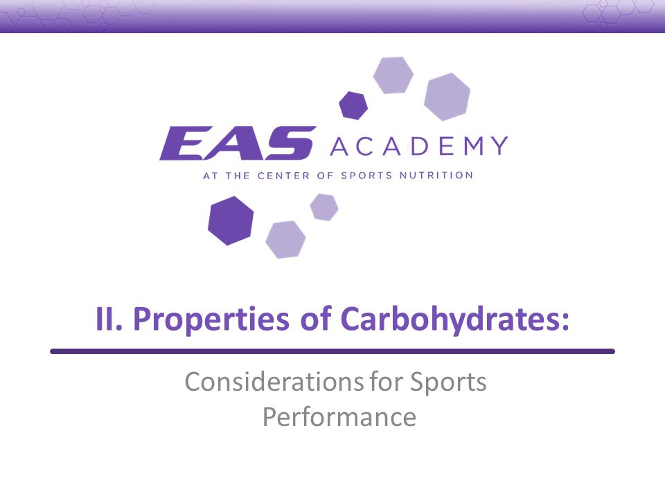 II. Properties of Carbohydrates: