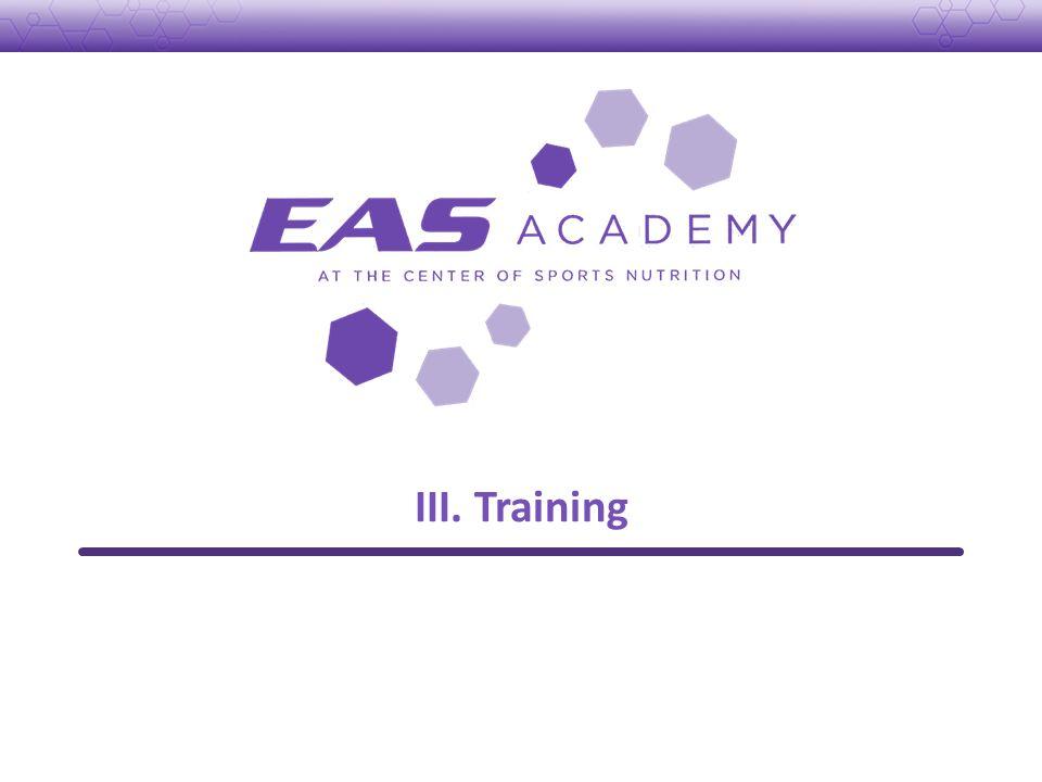 III. Training