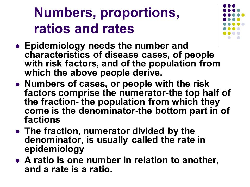 Numbers, proportions, ratios and rates