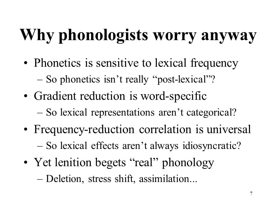 Why phonologists worry anyway