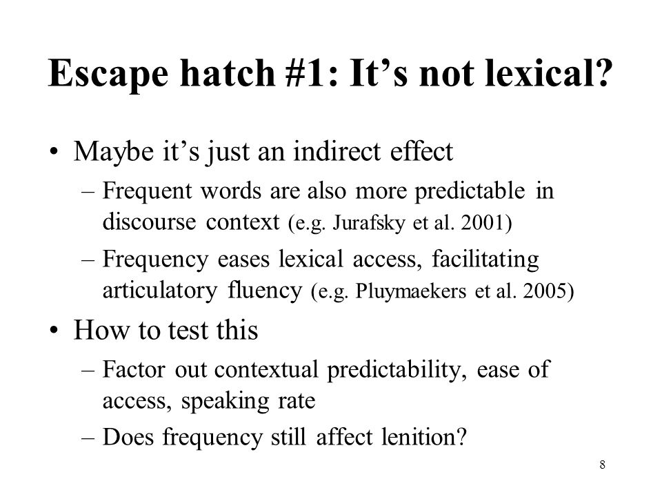 Escape hatch #1: It's not lexical
