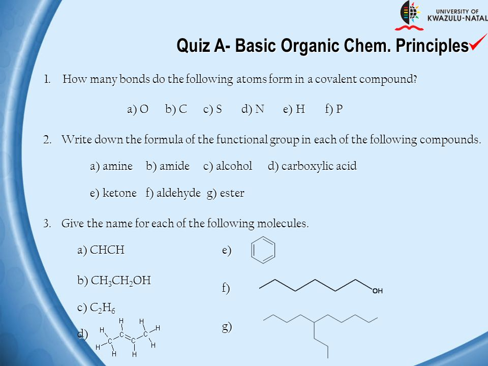 Quiz A- Basic Organic Chem. Principles