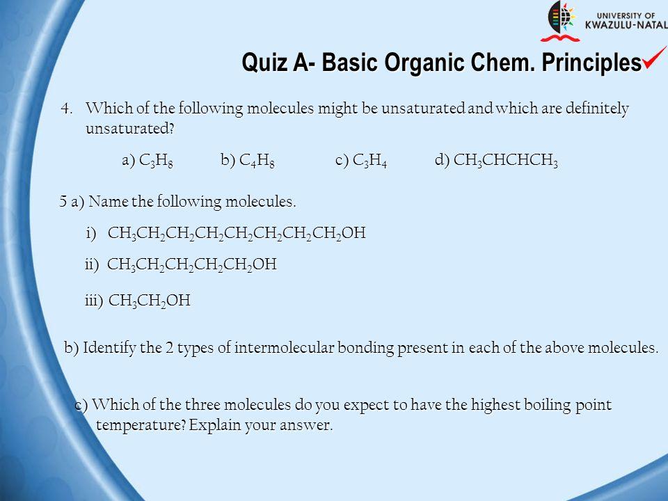 Quiz A- Basic Organic Chem. Principles