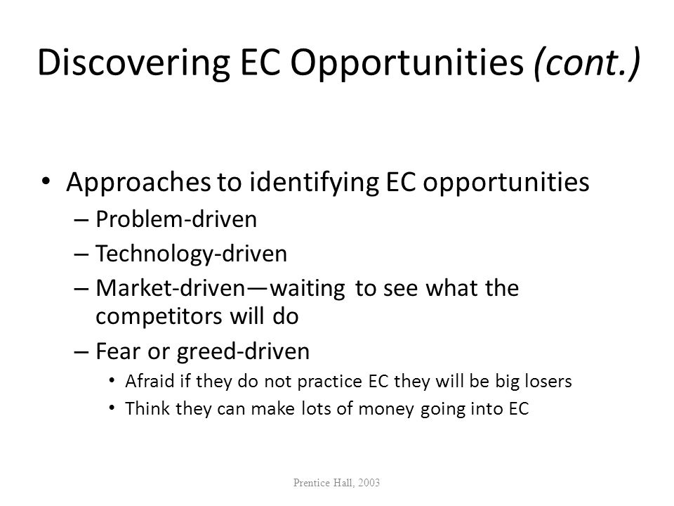 Discovering EC Opportunities (cont.)