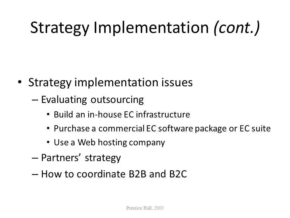 Strategy Implementation (cont.)