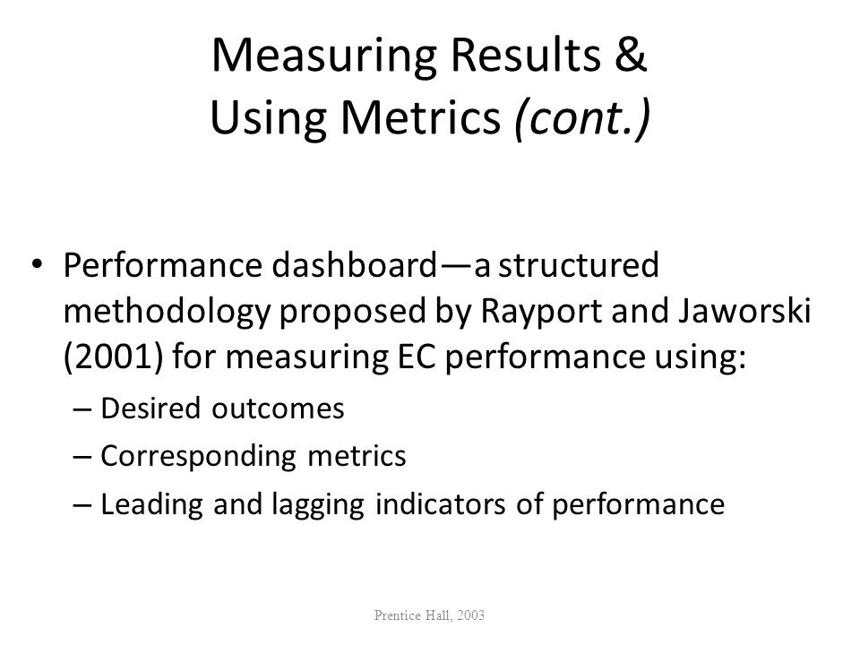 Measuring Results & Using Metrics (cont.)