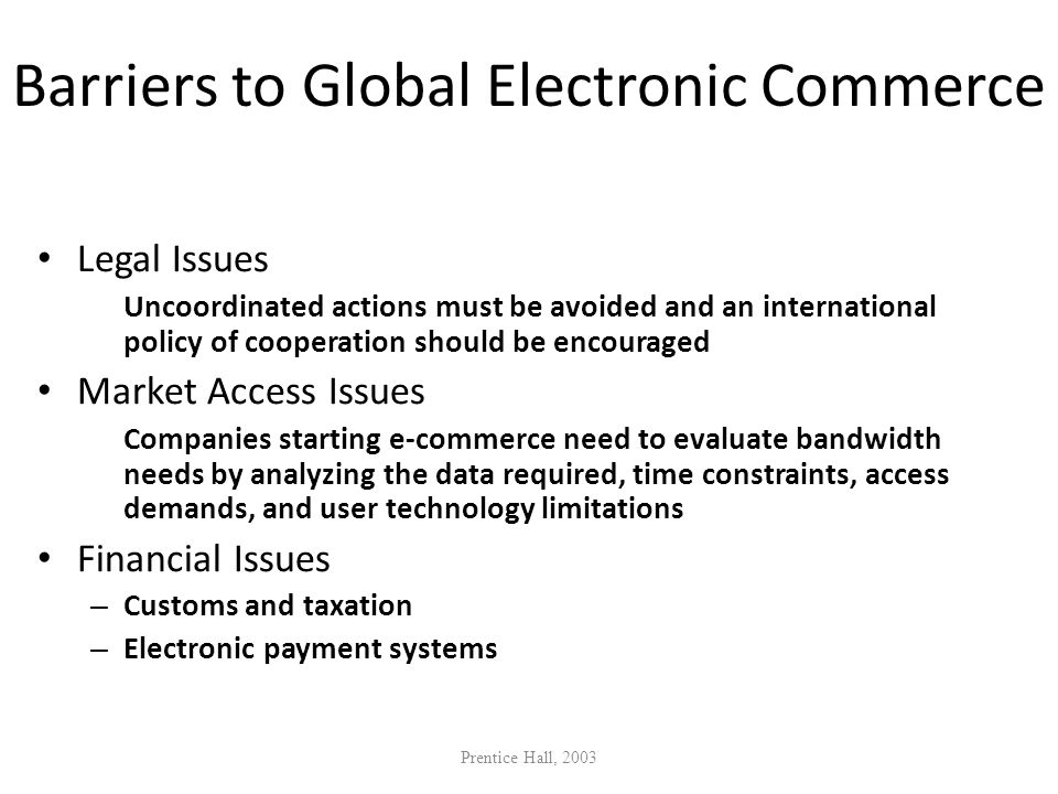 Barriers to Global Electronic Commerce