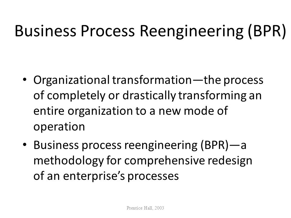 Business Process Reengineering (BPR)