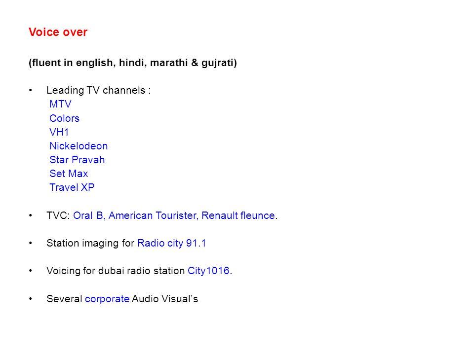 Voice over (fluent in english, hindi, marathi & gujrati)