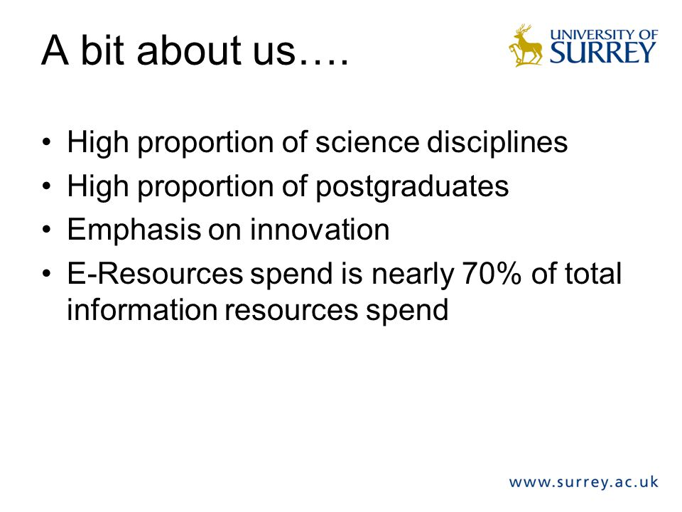 A bit about us…. High proportion of science disciplines