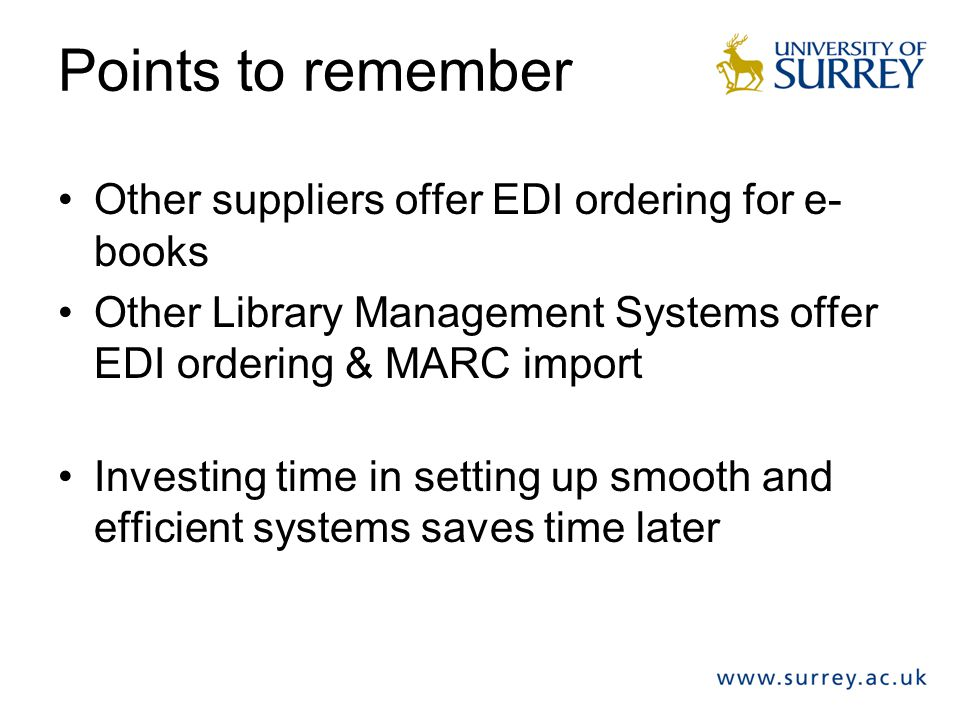 Points to remember Other suppliers offer EDI ordering for e-books