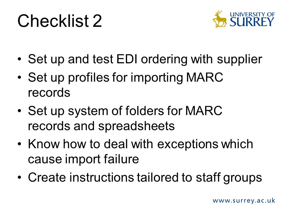 Checklist 2 Set up and test EDI ordering with supplier