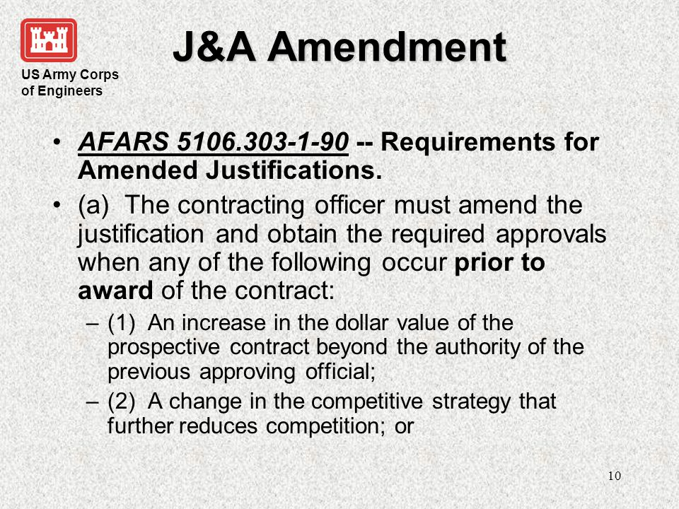 J&A Amendment AFARS 5106.303-1-90 -- Requirements for Amended Justifications.