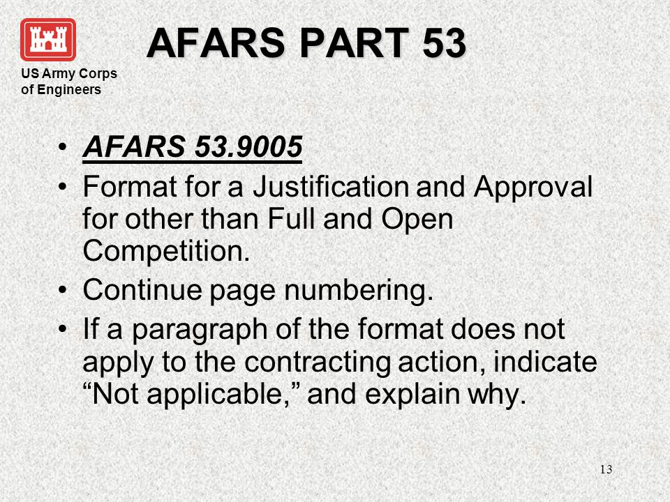 AFARS PART 53 AFARS 53.9005. Format for a Justification and Approval for other than Full and Open Competition.