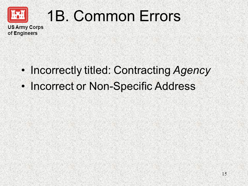 1B. Common Errors Incorrectly titled: Contracting Agency