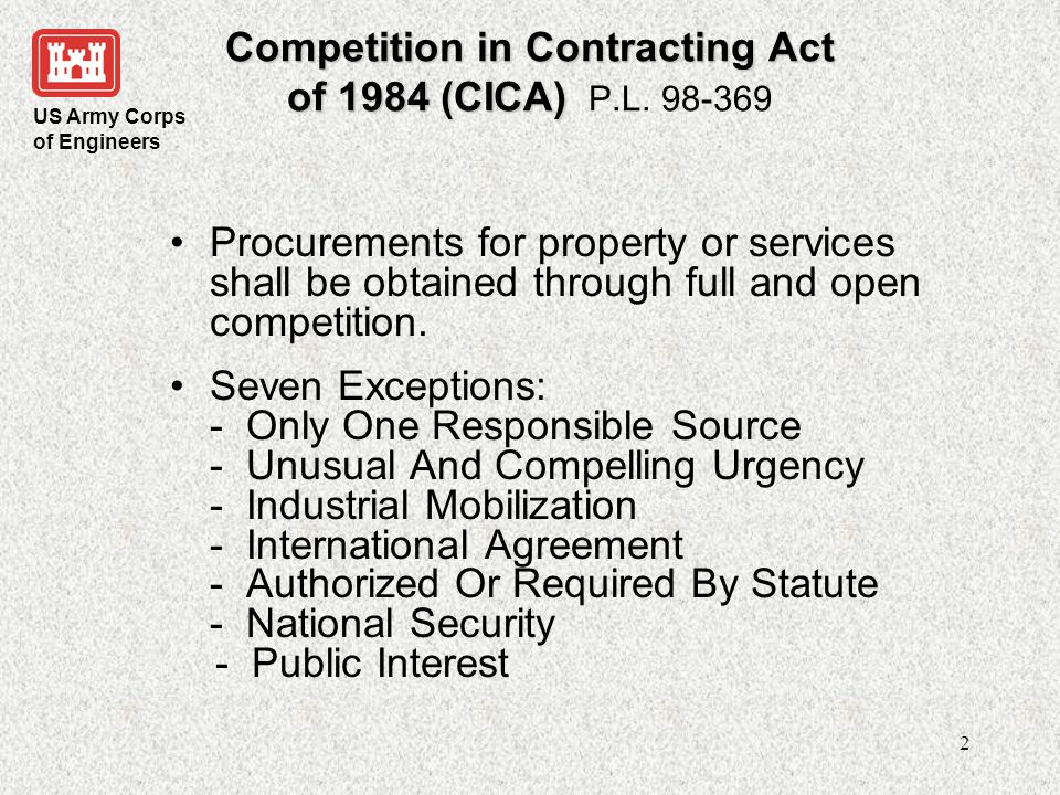 Competition in Contracting Act of 1984 (CICA) P.L. 98-369