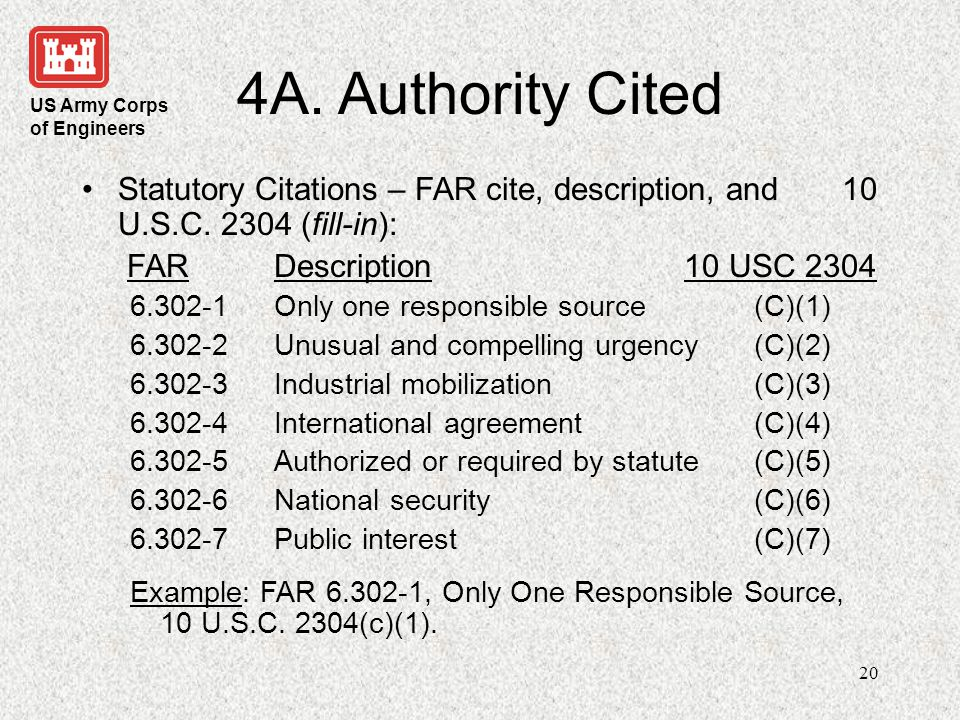 4A. Authority Cited Statutory Citations – FAR cite, description, and 10 U.S.C. 2304 (fill-in):