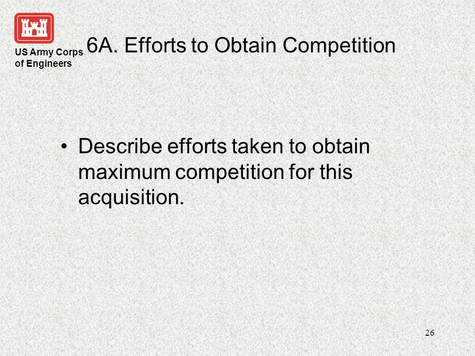 6A. Efforts to Obtain Competition
