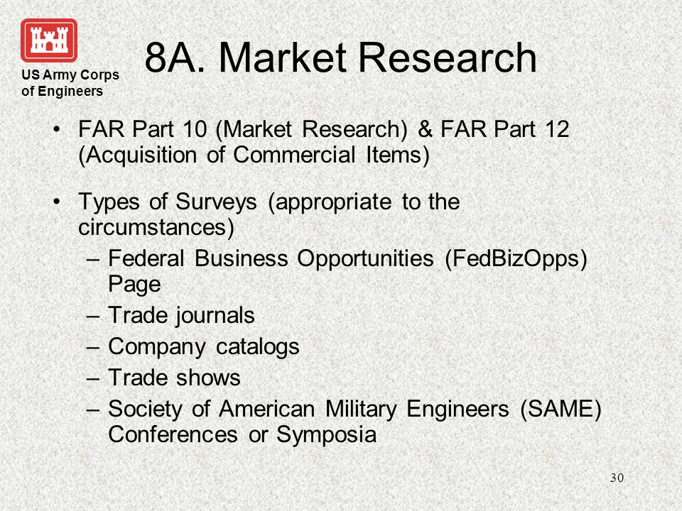 8A. Market Research FAR Part 10 (Market Research) & FAR Part 12 (Acquisition of Commercial Items)