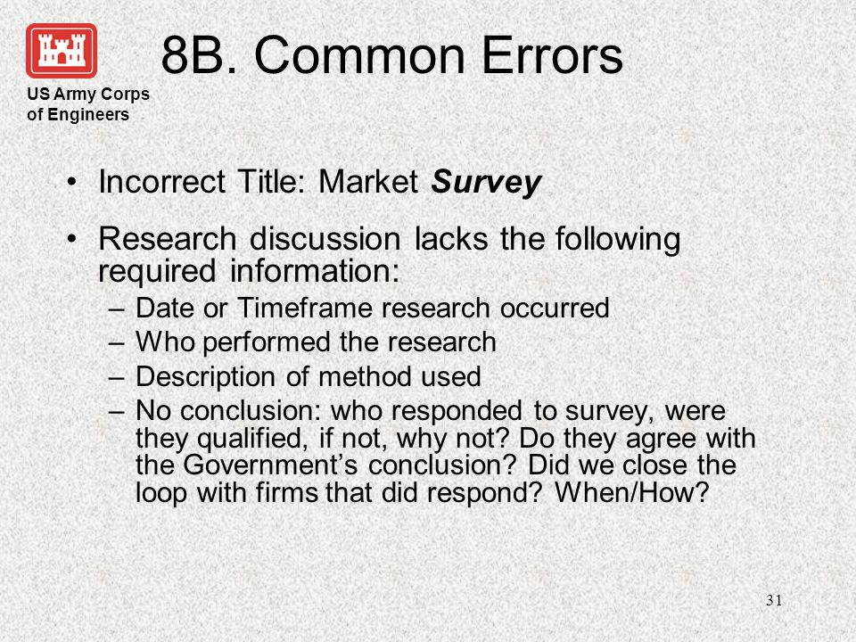8B. Common Errors Incorrect Title: Market Survey