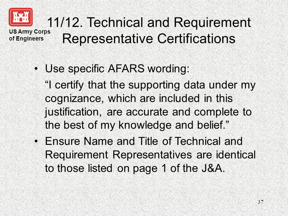 11/12. Technical and Requirement Representative Certifications